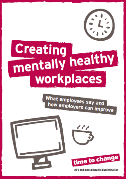 Creating Mentally Healthy Workplaces - Time to Change